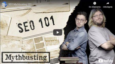 SEO Mythbusting, czyli film by Google