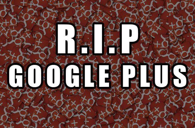 Zamknięcie Google Plus 4 kwietnia 2019